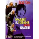 Snake and Crane : Arts of Shaolin