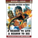 A Reason to live , A reason to die