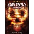 Cabin Fever 2 : Spring Fever